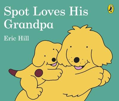 Spot Loves His Grandpa