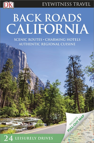 Back Roads California: Eyewitness Travel Guide