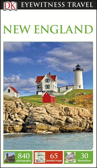 New England: Eyewitness Travel Guide