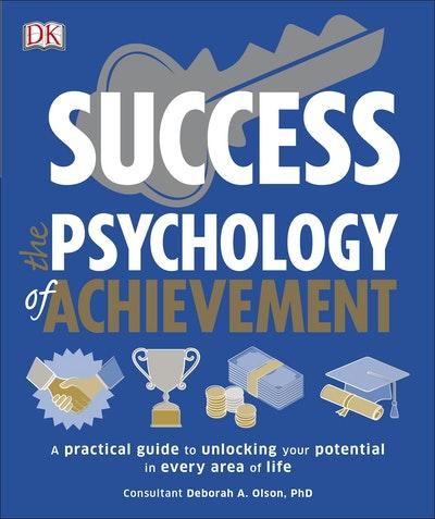 The Psychology of Achievement: Success
