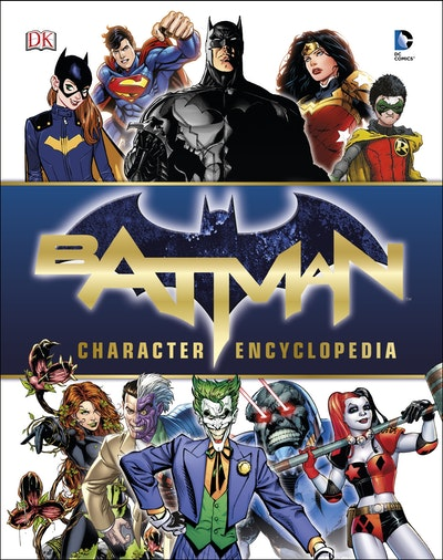 DC Comics Batman: Character Encyclopedia