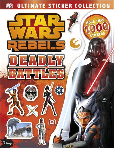 Star Wars Rebels: Deadly Battles: Ultimate Sticker Collection