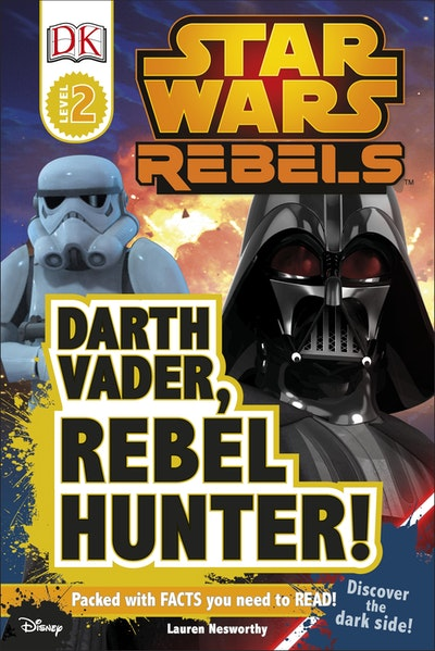 DK Reader: Star Wars: Rebels: Darth Vader, Rebel