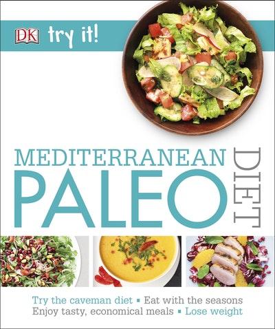 Try It! Mediterranean Paleo Diet