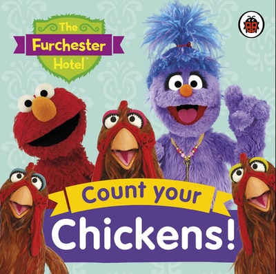 The Furchester Hotel: Count Your Chickens!