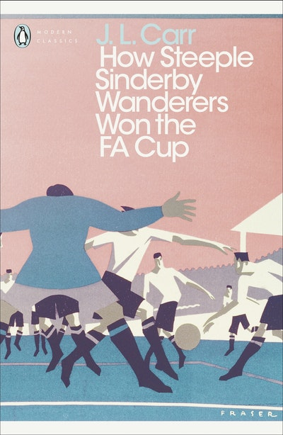 How Steeple Sinderby Wanderers Won the F.A. Cup
