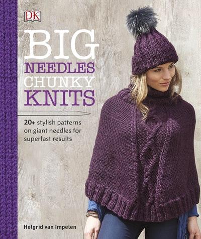 Big Needles, Chunky Knits