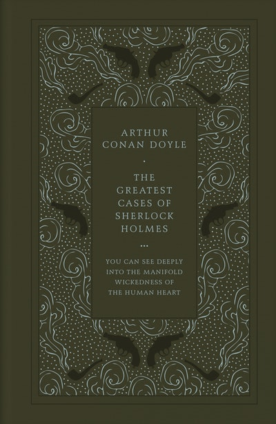 The Greatest Cases of Sherlock Holmes (Faux Leather Edition)