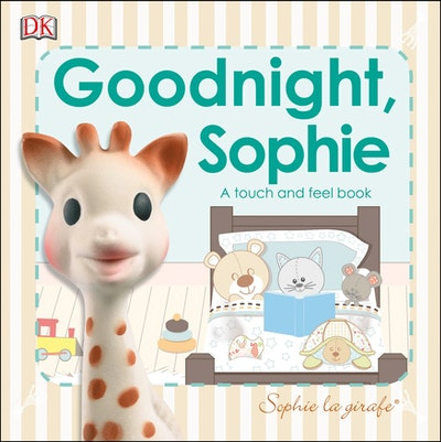 Sophie La Girafe: Goodnight Sophie