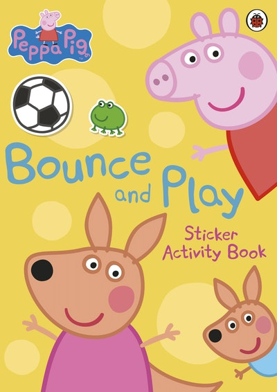 Peppa Pig: Bounce and Play: Sticker Activity Book