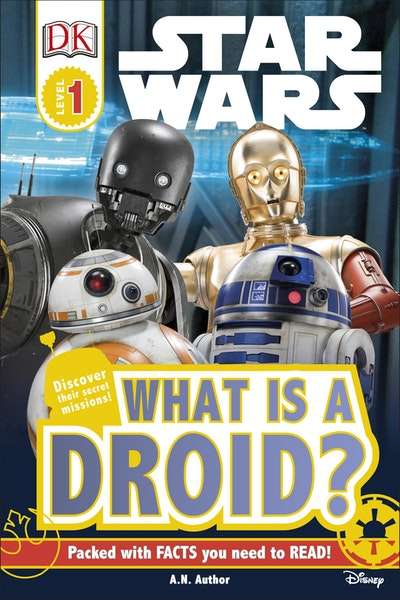 DK Reader: Star Wars: What Is A Droid?
