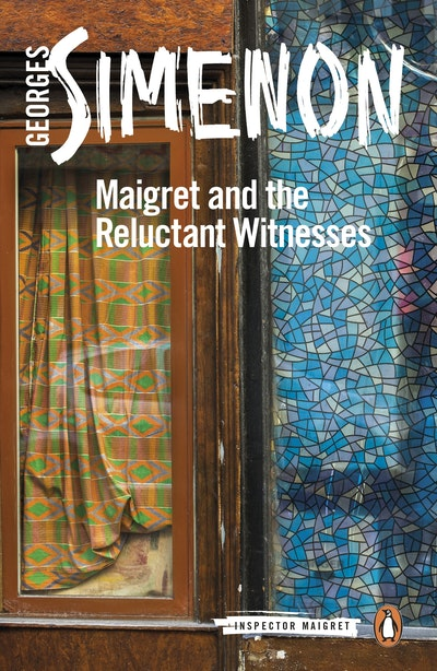 Maigret and the Reluctant Witnesses