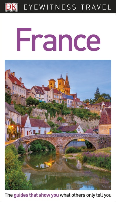France: Eyewitness Travel Guide