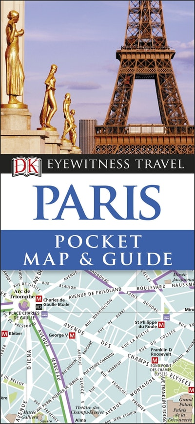 Paris: Eyewitness Pocket Map and Guide