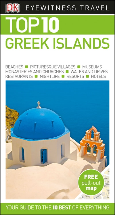 Top 10 Greek Islands: Eyewitness Travel Guide