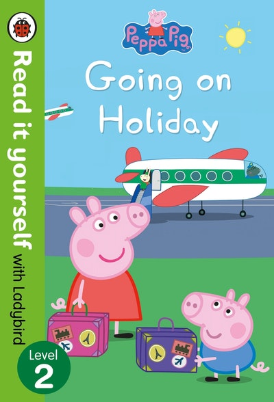 Peppa Pig: Going on Holiday - Read it yourself with Ladybird Level 2
