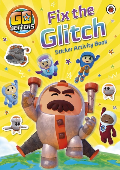 Go Jetters: Fix the Glitch Sticker Activity Book