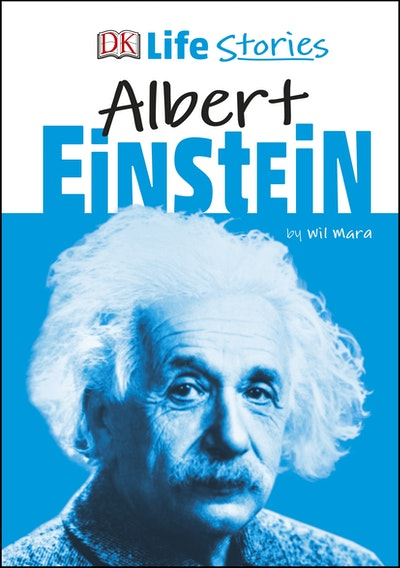 DK Life Stories Albert Einstein