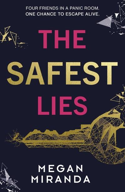 The Safest of Lies