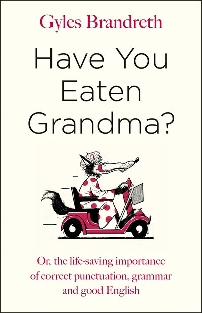 Have You Eaten Grandma?