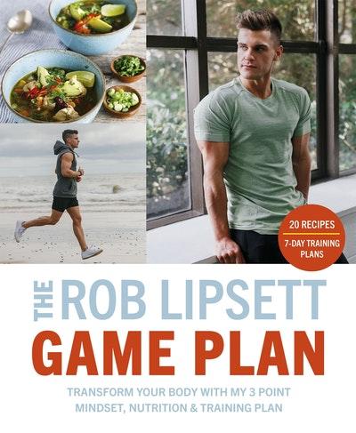 The Rob Lipsett Game Plan