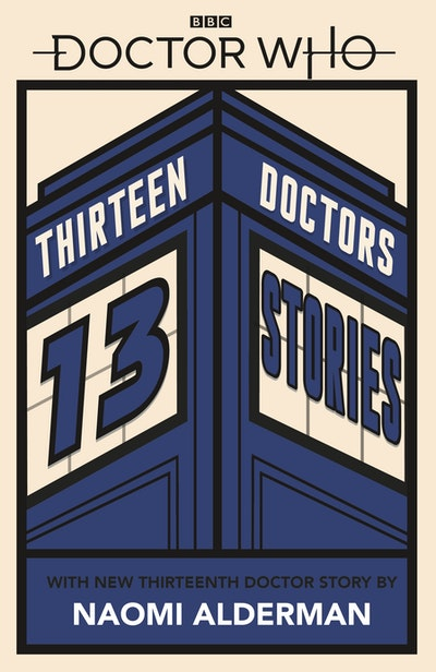 Doctor Who: 13 Doctors 13 Stories
