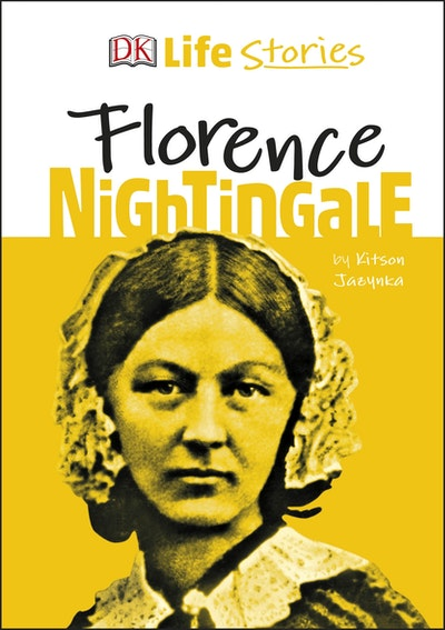 DK Life Stories Florence Nightingale