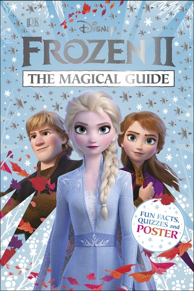 Disney Frozen 2 The Magical Guide