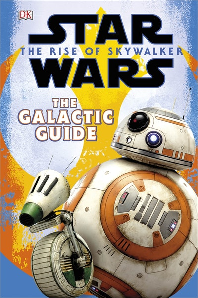 Star Wars The Rise of Skywalker The Galactic Guide