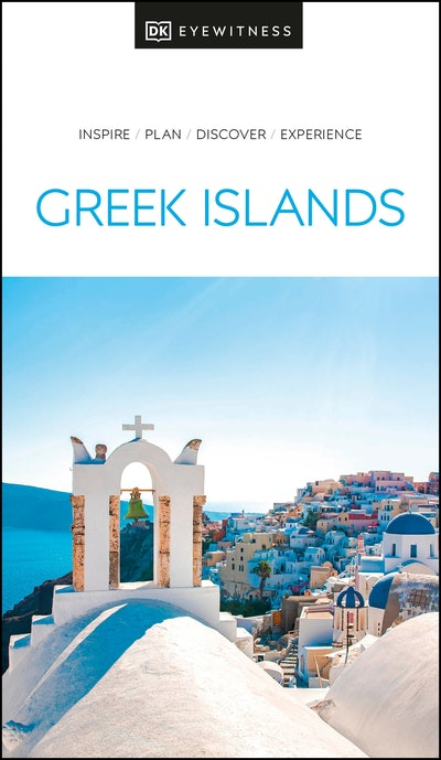 Greek Islands: Eyewitness Travel