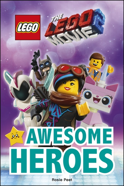 The LEGO Movie 2 Awesome Heroes: DK READER LEVEL 2