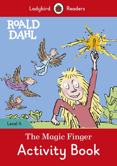 Roald Dahl: The Magic Finger Activity Book – Ladybird Readers Level 4