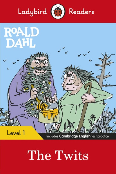 Ladybird Readers Level 1 - Roald Dahl: The Twits (ELT Graded Reader)
