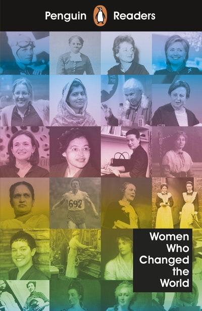 Penguin Readers Level 4: Women Who Changed the World (ELT Graded Reader)