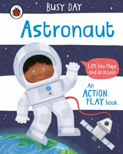 Busy Day: Astronaut
