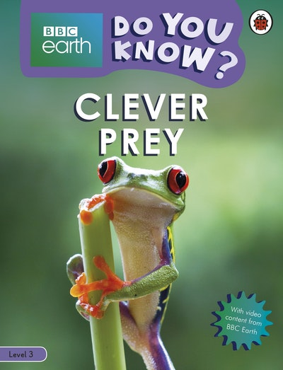 Clever Prey - BBC Earth Do You Know...? Level 3