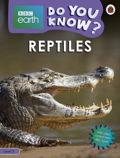 Do You Know? Level 3 - BBC Earth Reptiles
