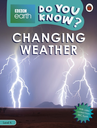 Do You Know? Level 4 - BBC Earth Changing Weather