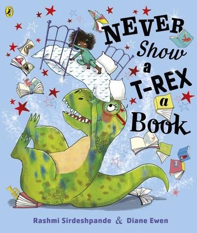 Never Show A T-Rex A Book!