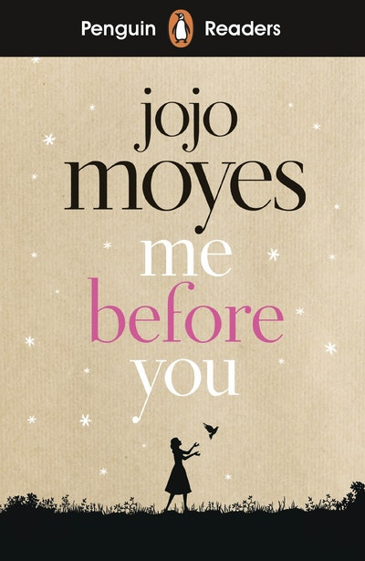 Me Before You: Penguin Reader Level 4