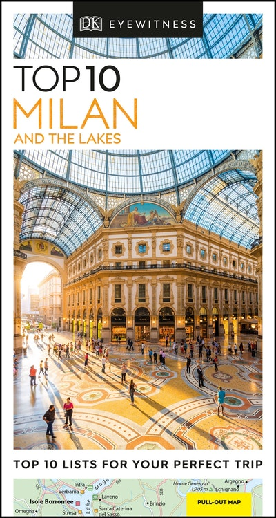 Top 10 Milan and the Lakes: Eyewitness Travel Guide