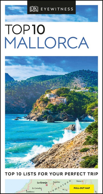 Top 10 Mallorca: Eyewitness Travel