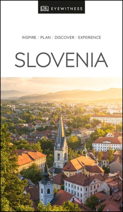Slovenia: Eyewitness Travel Guide