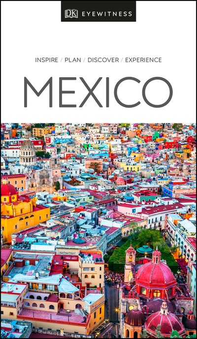 Mexico: Eyewitness Travel Guide