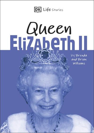 DK Life Stories Queen Elizabeth II