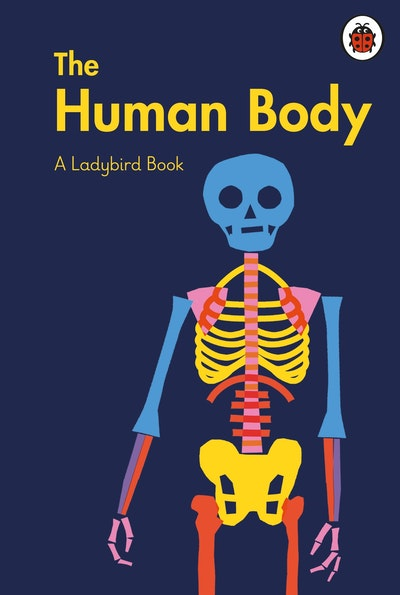 A Ladybird Book: The Human Body