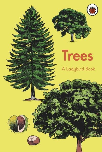 A Ladybird Book: Trees