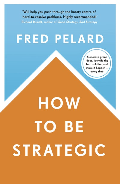 How to be Strategic
