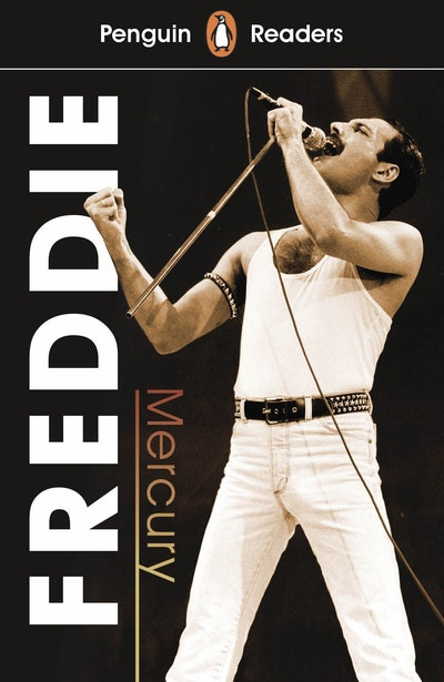 Penguin Readers Level 5: Freddie Mercury (ELT Graded Reader)