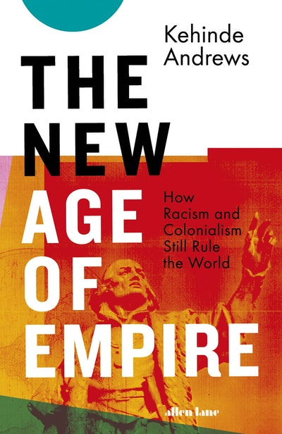The New Age of Empire